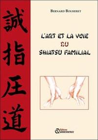 L'ART ET LA VOIE DU SHIATSU FAMILIAL