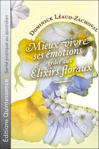 MIEUX VIVRE EMOTIONS GRACE ELIXIRS FLORAUX