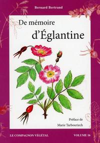 DE MEMOIRE D'EGLANTINE - VOL. 16
