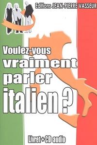 VOULEZ-VOUS VRAIMENT PARLER ITALIEN ?