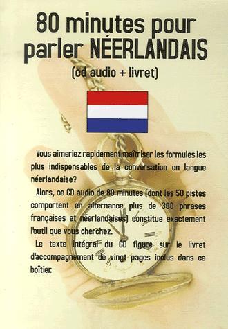 80 MINUTES POUR PARLER NEERLANDAIS