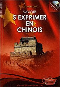 120 PAGES POUR SAVOIR S'EXPRIMER EN CHINOIS