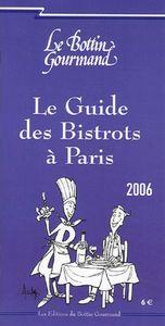 LE GUIDE DES BISTROTS A PARIS 2006