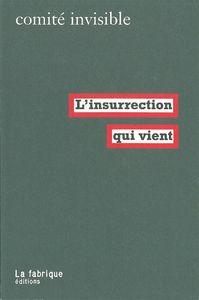 INSURRECTION QUI VIENT (L')