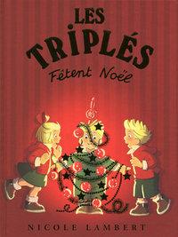 TRIPLES FETENT NOEL