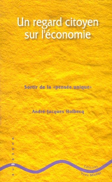 REGARD CITOYEN SUR L'ECONOMIE (UN)