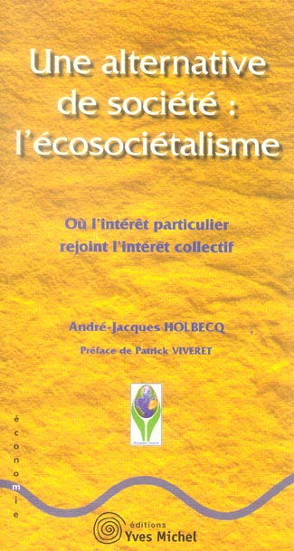 ALTERNATIVE DE SOCIETE : L'ECOSOCIETALISME (UNE)