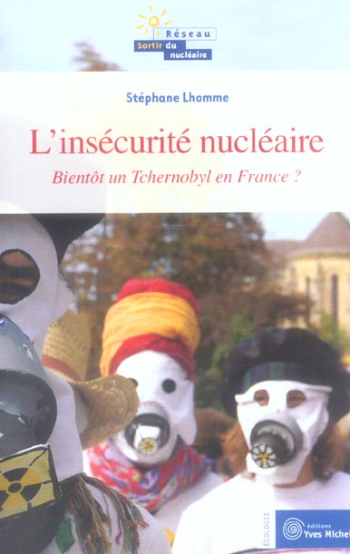 INSECURITE NUCLEAIRE (L')
