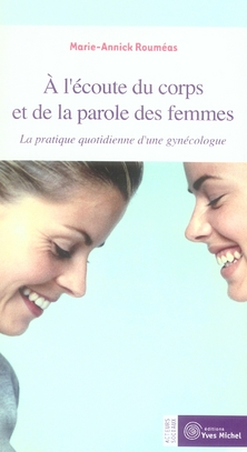 A L'ECOUTE DU CORPS ET DE LA PAROLE DES FEMMES