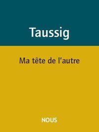 MA TETE DE L'AUTRE