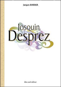 JOSQUIN DESPREZ
