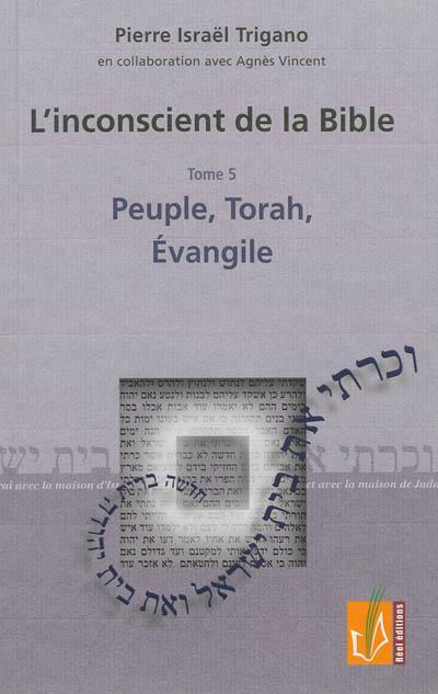 L'INCONSCIENT DE LA BIBLE T5