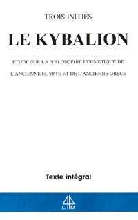 KYBALION - HERMETISME ANCIENNE EGYPTE