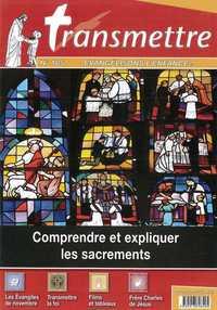 REVUE TRANSMETTRE EVANGELISONS L'ENFANCE - COMPRENDRE ET EXPLIQUER LES SACREMENTS - N 185 NOVEMBRE 2