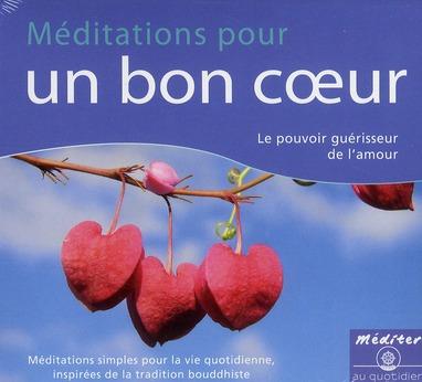 CD MEDITATIONS POUR UN BON COEUR