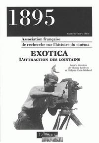 1895, NUMERO HORS SERIE/MAI 1996. EXOTICA : L'ATTRACTION DES LOINTAIN S