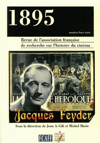 1895, NUMERO HORS SERIE/OCT. 1998. JACQUES FEYDER