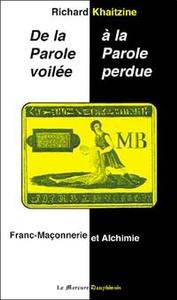 PAROLE VOILEE A LA PAROLE PERDUE (DE LA .)