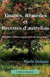 TISANES. REMEDES ET RECETTES D'AUTREFOIS
