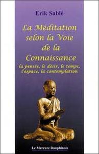 LA MEDITATION SELON LA VOIE DE LA CONNAISSANCE