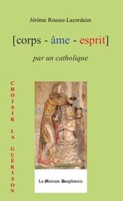 CORPS AME ESPRIT PAR UN CATHOLIQUE