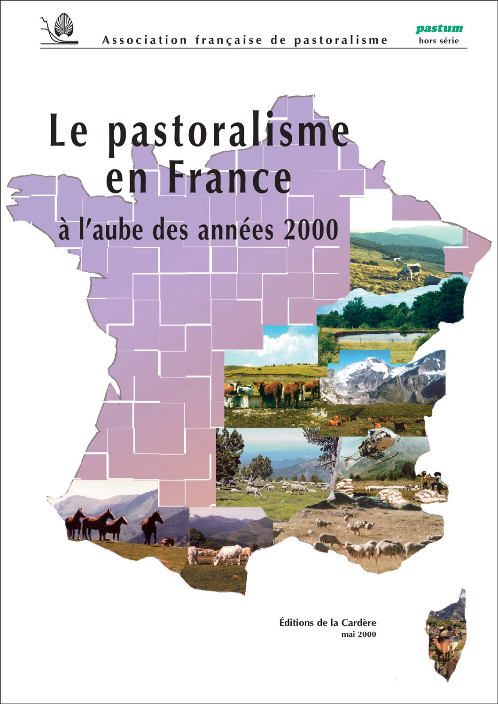 LE PASTORALISME EN FRANCE A L'AUBE DES ANNES 2000
