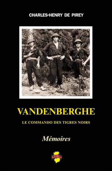VANDENBERGHE - LE COMMANDO DES TIGRES NOIRS