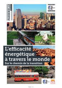L EFFICACITE ENERGETIQUE A TRAVERS LE MONDE - REVUE PASSERELLE N 8