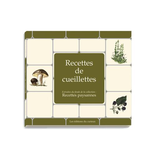 RECETTES DE CUEILLETTES