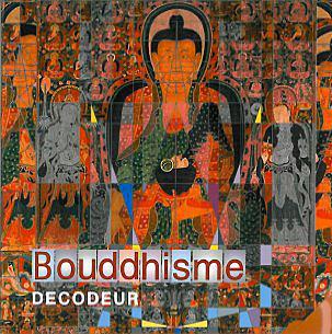 DECODEUR BOUDDHISME