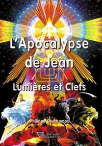 APOCALYPSE DE JEAN - LUMIERES ET CLEFS