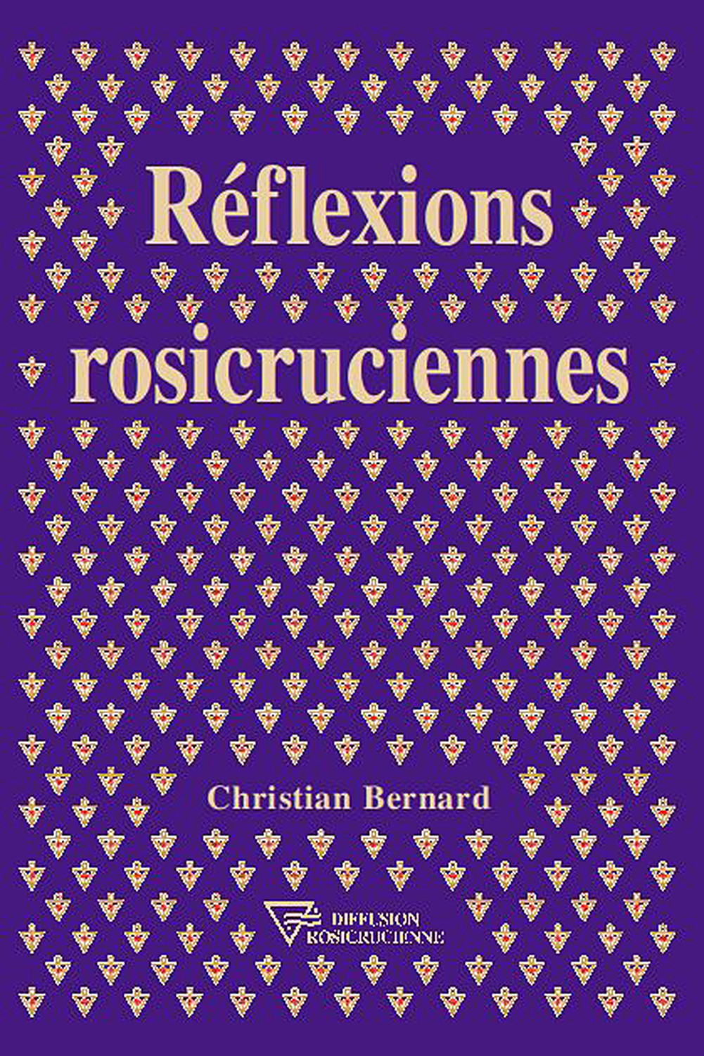REFLEXIONS ROSICRUCIENNES
