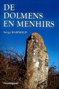 DE DOLMENS EN MENHIRS