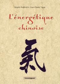 L ENERGETIQUE CHINOISE- POUR UNE PREVENTION VERITABLE