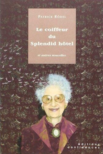COIFFEUR DU SPLENDID HOTEL