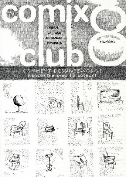 COMIX CLUB 8, COMMENT DESSINEZ-VOUS ?