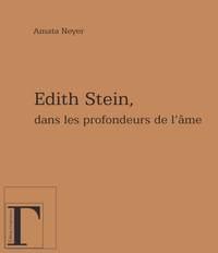 EDITH STEIN, DANS LES PROFONDEURS DE L'AME