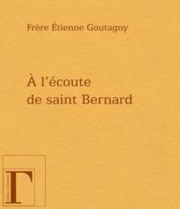 A L'ECOUTE DE SAINT BERNARD