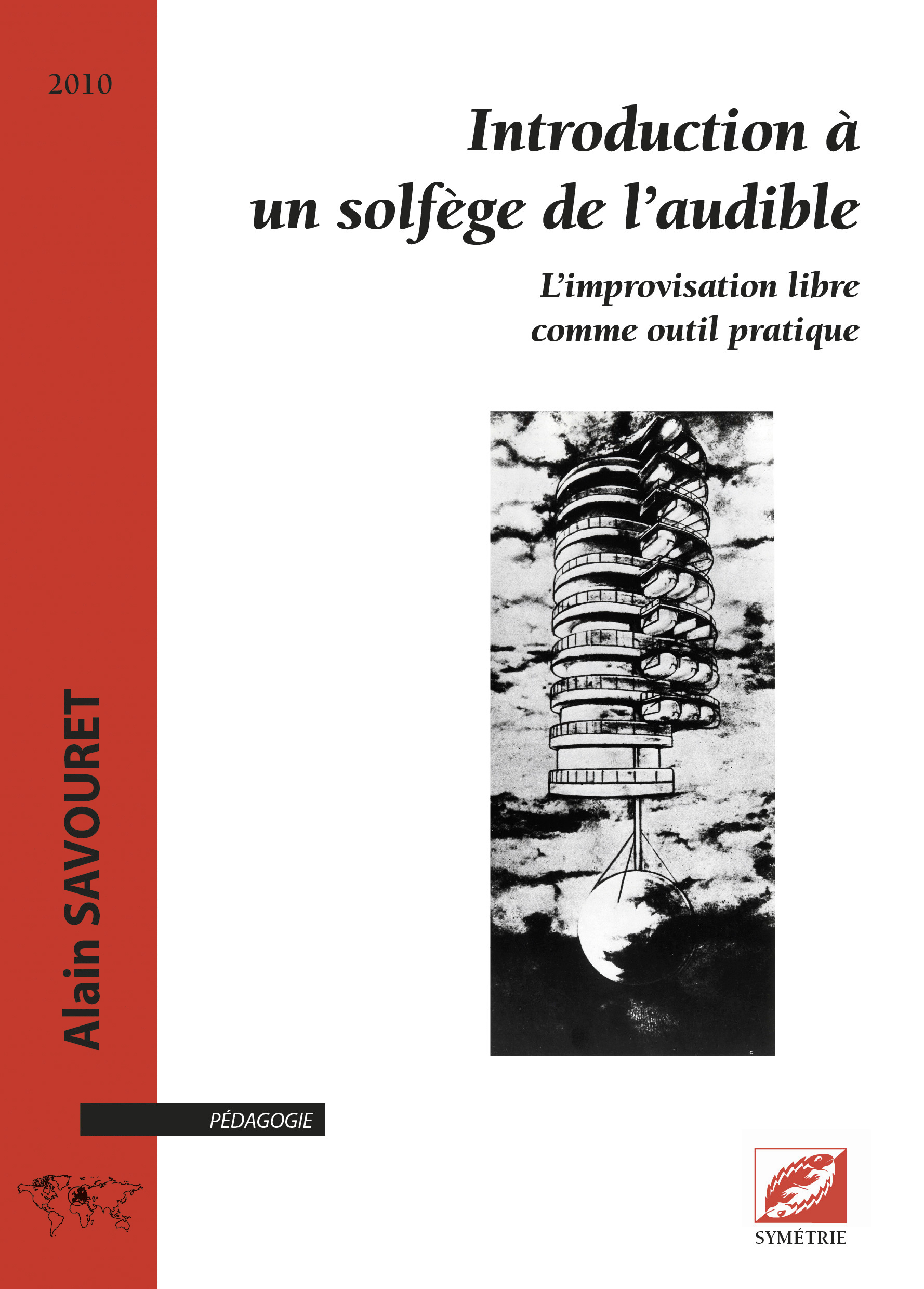 INTRODUCTION A UN SOLFEGE DE L AUDIBLE. L IMPROVISATION LIBRE COMME OUTIL PRATIQUE