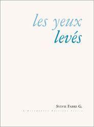 YEUX LEVES (LES)