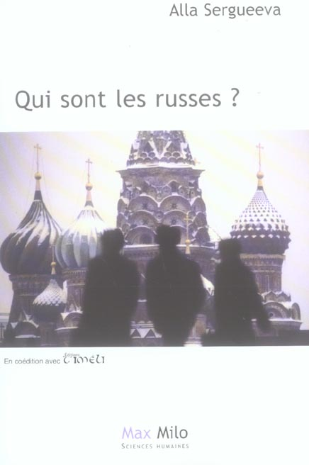 QUI SONT LES RUSSES