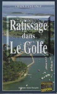 RATISSAGE DANS LE GOLFE