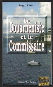 LA DOUARNENISTE ET LE COMMISSAIRE