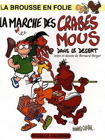 LA MARCHE DES CRABES MOUS / TOME4