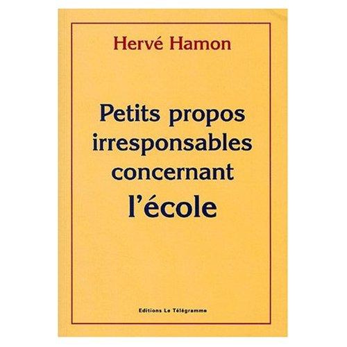 PETITS PROPOS IRRESPONSABLES CONCERNANT