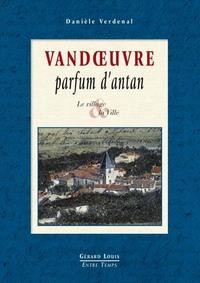 VANDOEUVRE PARFUM D'ANTAN