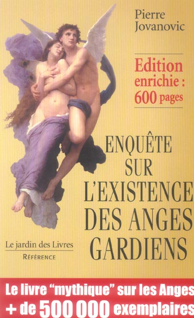 ENQUETE EXISTENCE ANGES GARDIENS