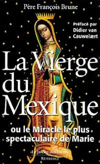 VIERGE DU MEXIQUE (LA)