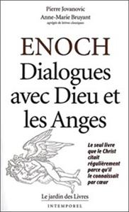 ENOCH DIALOGUES AVEC DIEU ET LES ANGES