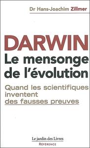 DARWIN LE MENSONGE DE L'EVOLUTION